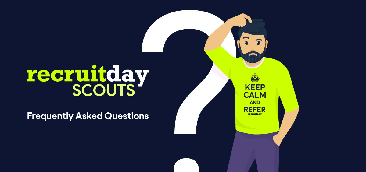 Recruitday Scouts Frequently Asked Questions
