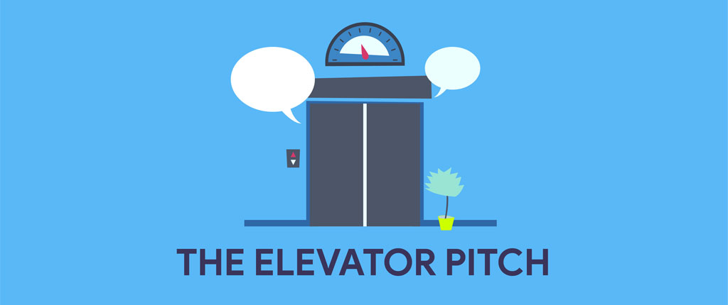 The Elevator Pitch: The Do's, The Don'ts, and Some Samples To Get You Started