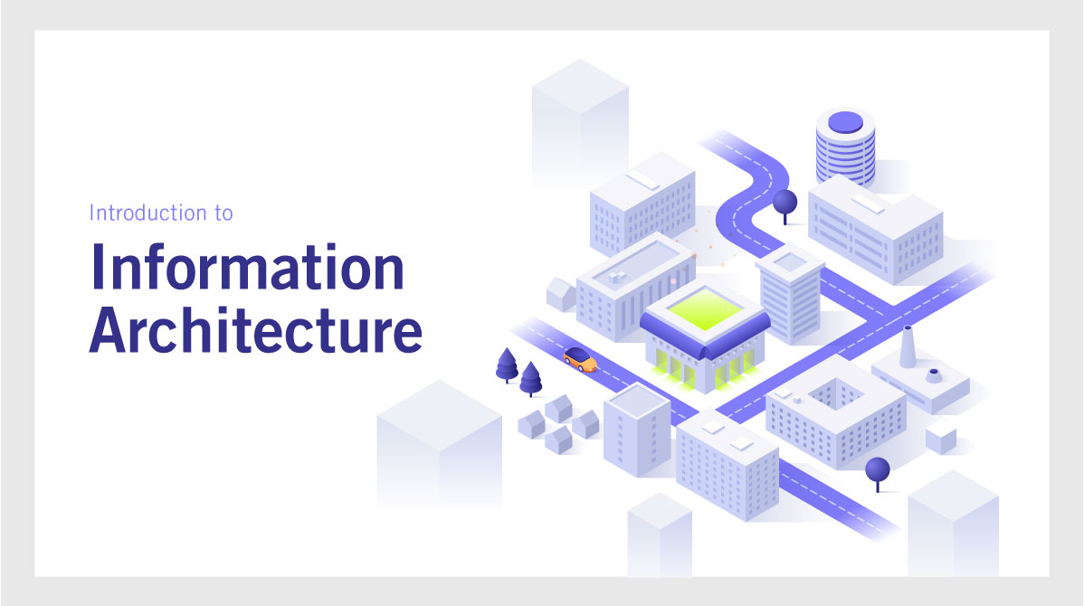 Introduction to Information Architecture